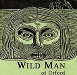Wild Man of Orford